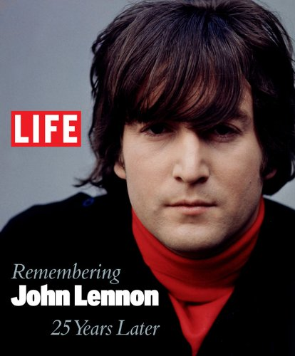 "книга Remembering John Lennon 25 Years Later, автор: ""LIFE"" Magazine"