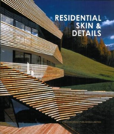 книга Residential Skin and Details, автор: Helen Liu