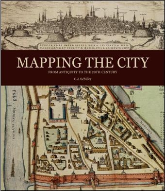книга Mapping the City: From Antiquity to the 20th Century, автор: C.J. Schuler