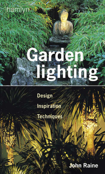книга Garden Lighting, автор: John Raine
