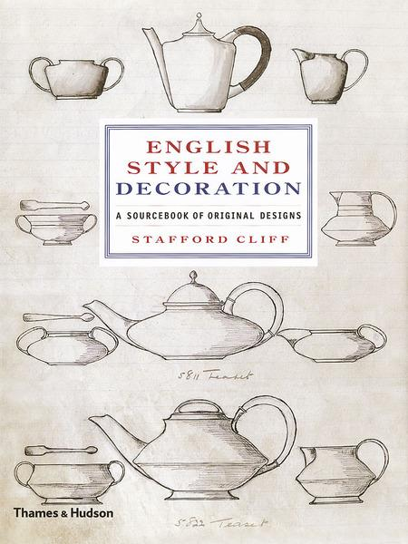 English Style and Decoration A Sourcebook Of Original Designs