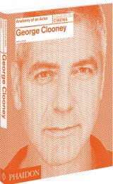 George Clooney: Anatomy of an Actor, автор: Jeremy Smith