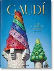 Gaudí. The Complete Works, автор: Rainer Zerbst