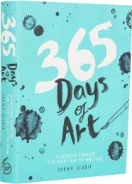 365 Days of Art: A Creative Exercise for Every Day of the Year, автор: Lorna Scobie