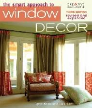 The Smart Approach to Window Decor, автор: Lynn Elliot, Lisa Lent