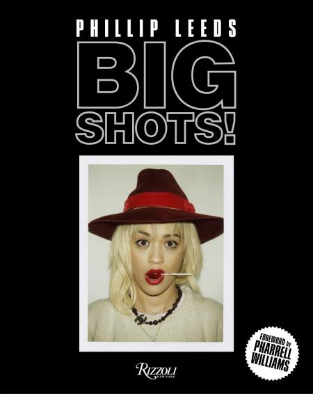 книга Big Shots: Polaroids from the World of Hip-Hop and Fashion, автор: Foreword by Pharrell Williams, Photographed by Phillip Leeds