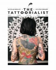The Tattoorialist: Berlin, London, New York, Tokyo, Paris, автор: Nicolas Brulez, Mylène Ebrard