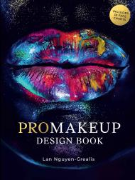 ProMakeup Design Book: Includes 30 Face Charts, автор: Lan Nguyen-Grealis