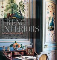 French Interiors: The Art of Elegance, автор: Written by Christiane de Nicolay-Mazery, Photographed by Christina Vervitsioti-Missoffe
