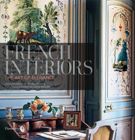 книга French Interiors: The Art of Elegance, автор: Written by Christiane de Nicolay-Mazery, Photographed by Christina Vervitsioti-Missoffe