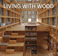 Living with Wood, автор: