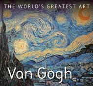 The World's Greatest Art: Van Gogh, автор: Tamsin Pickeral