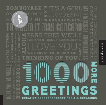 книга 1000 More Greetings: Creative Correspondence Designed for All Occasions, автор: Aesthetic Movement