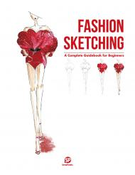 Fashion Sketching: A Complete Guidebook for Beginners, автор:
