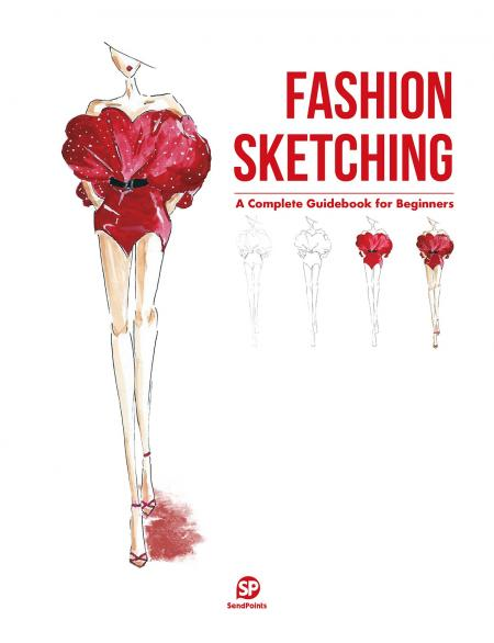 книга Fashion Sketching: A Complete Guidebook for Beginners, автор: