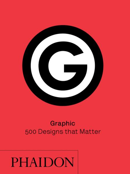 книга Graphic: 500 Designs that Matter, автор: