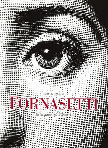книга Fornasetti: Designer of Dreams, автор: Patrick Mauriès