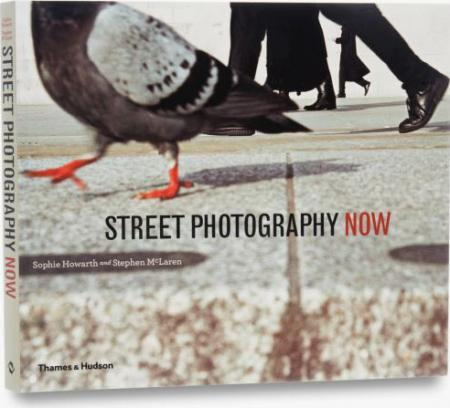 книга Street Photography Now, автор: Sophie Howarth, Stephen McLaren