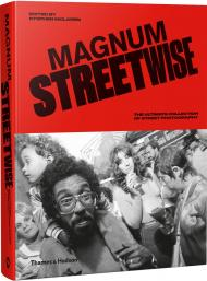 Magnum Streetwise: The Ultimate Collection of Street Photography, автор: Stephen McLaren