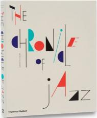 The Chronicle of Jazz - УЦЕНКА - надорвана суперобложка, автор: Mervyn Cooke