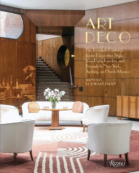 Art Deco The Twentieth Century S Iconic Decorative Style From Paris London And Brussels To New York Sydney And Santa Monica