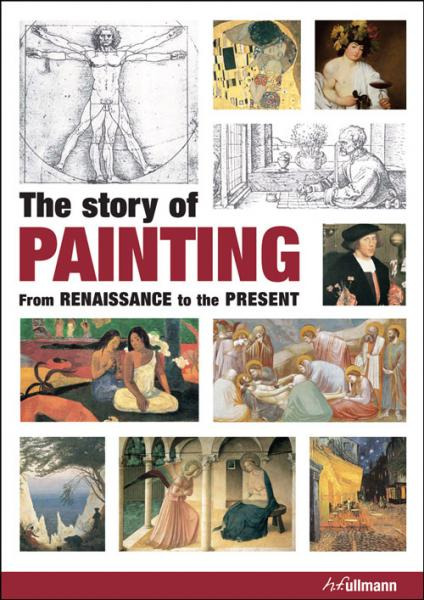 книга The Story of Painting: From the Renaissance to the Present, автор: Anna-Carola Krausse