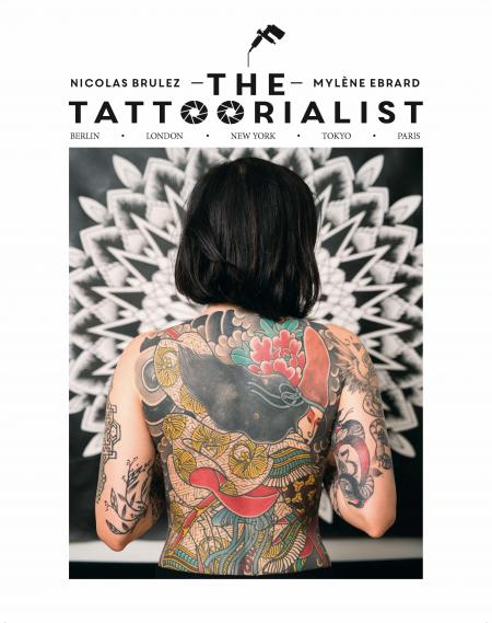 книга The Tattoorialist: Berlin, London, New York, Tokyo, Paris, автор: Nicolas Brulez, Mylène Ebrard