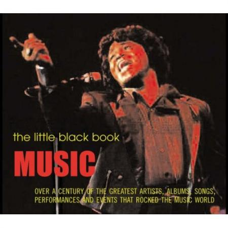 книга Music: Over a Century of the Greatest Artists, Albums, Songs, Performances and Events That Rocked the Music World (The Little Black Book), автор: Sean Egan (Editor)