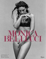 Monica Bellucci, автор: Written by Monica Bellucci, Introduction by Giuseppe Tornatore