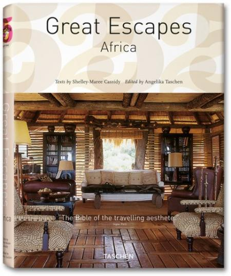 книга The Hotel Book. Great Escapes Africa  (Tascheh 25 - Special edition), автор: Shelley-Maree Cassidy